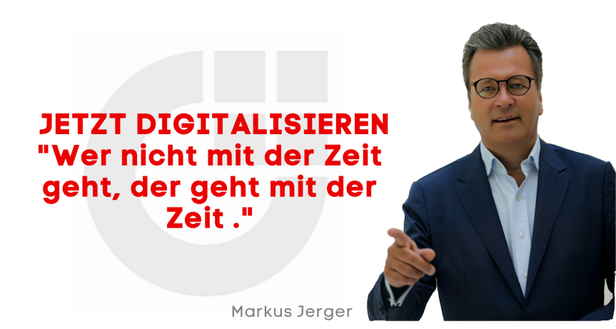 Digitalisieren… JETZT!